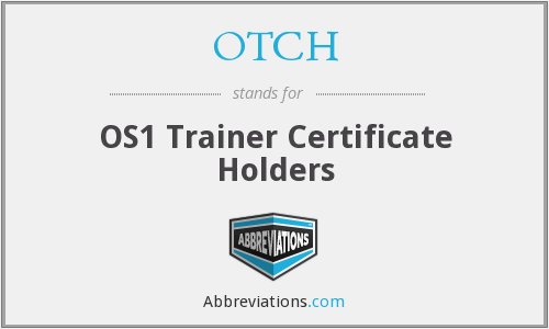 OTCH - OS1 Trainer Certificate Holders