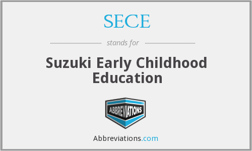 SECE - Suzuki Early Childhood Education