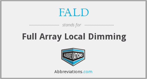 FALD - Full Array Local Dimming
