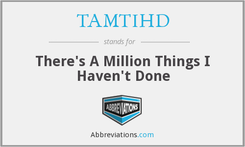 What does TAMTIHD stand for?