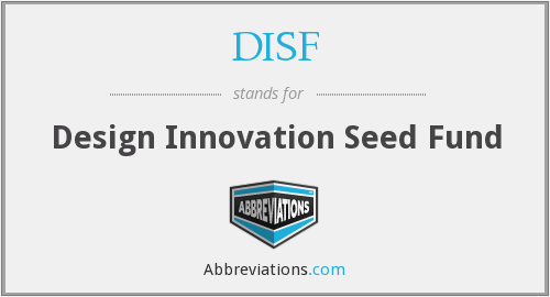 What does DISF stand for?