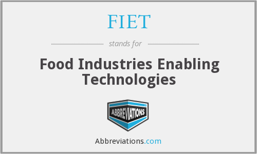 What does FIET stand for?