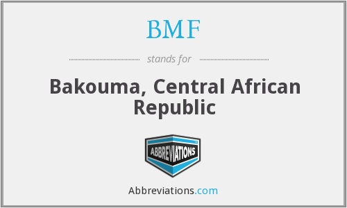 BMF - Bakouma, Central African Republic