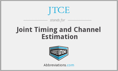 JTCE - Joint Timing and Channel Estimation