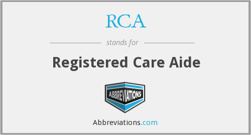 RCA - Registered Care Aide