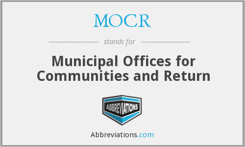 MOCR - Municipal Offices for Communities and Return