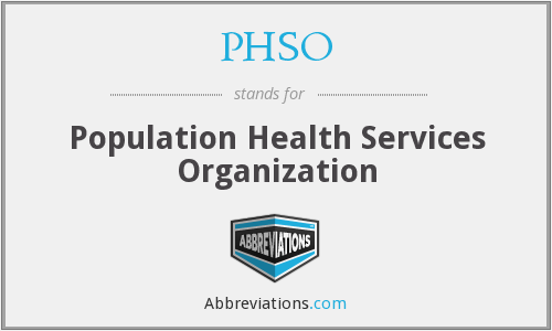 What does PHSO stand for?