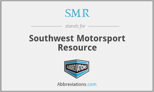 SMR - Southwest Motorsport Resource