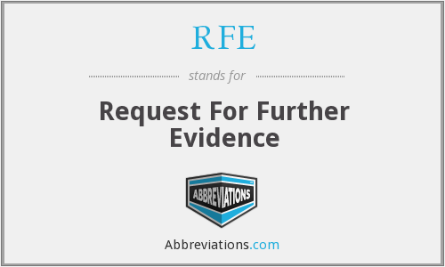 RFE - Request For Further Evidence