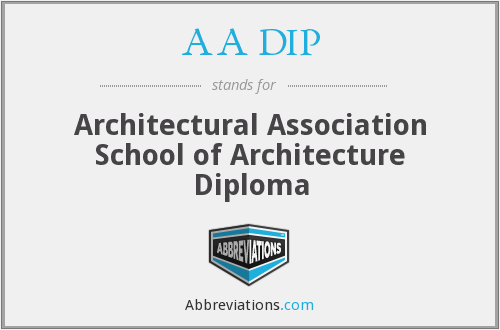 AA DIP - Architectural Association School of Architecture Diploma