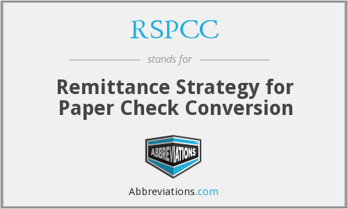 RSPCC - Remittance Strategy for Paper Check Conversion