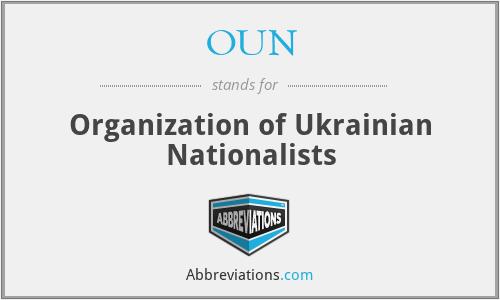 OUN - Organization of Ukrainian Nationalists