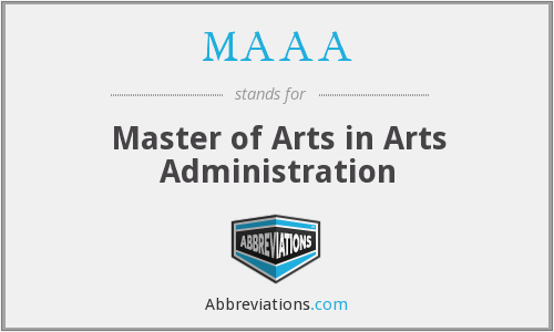 MAAA - Master of Arts in Arts Administration