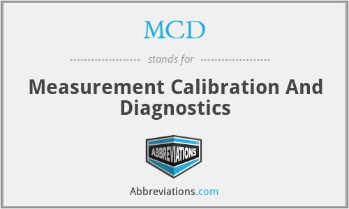 MCD - Measurement Calibration And Diagnostics