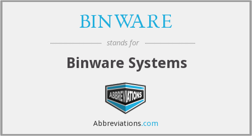 What does BINWARE stand for?