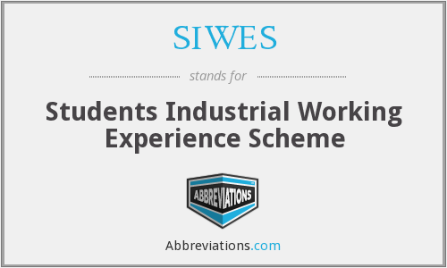 SIWES - Students Industrial Working Experience Scheme