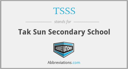 TSSS - Tak Sun Secondary School