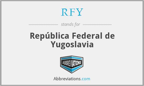 RFY - República Federal de Yugoslavia