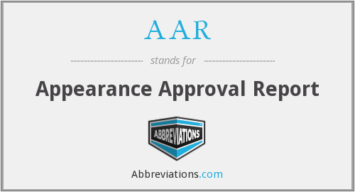 AAR - Appearance Approval Report