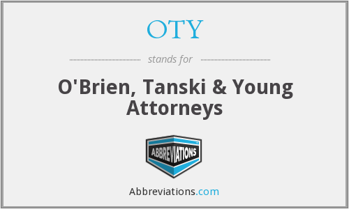 OTY - O'Brien, Tanski & Young Attorneys