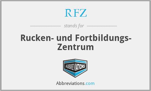 RFZ - Rucken- und Fortbildungs- Zentrum
