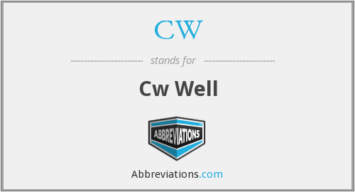 CW - Cw Well