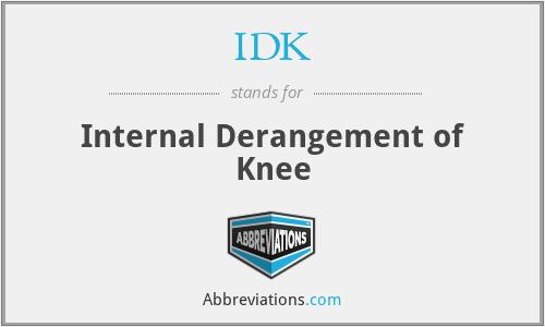 IDK - Internal Derangement of Knee