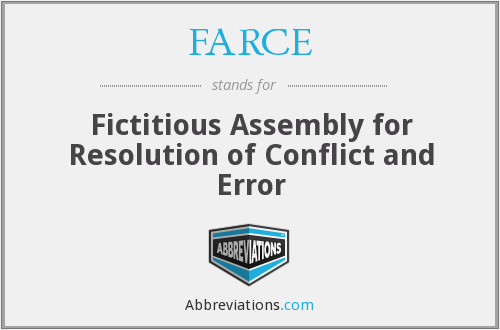 FARCE - Fictitious Assembly for Resolution of Conflict and Error