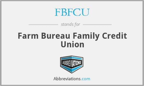 FBFCU - Farm Bureau Family Credit Union