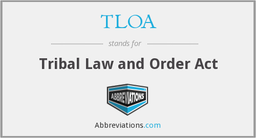 What does TLOA stand for?