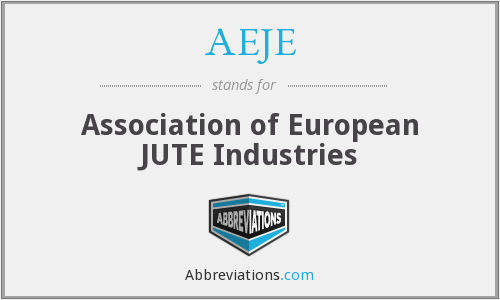 AEJE - Association of European JUTE Industries