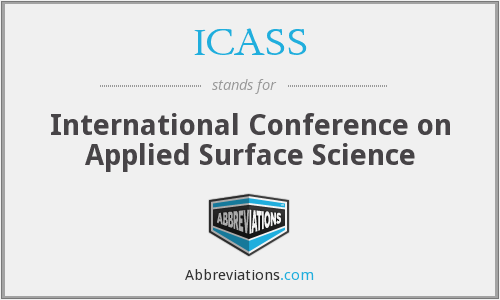 ICASS - International Conference on Applied Surface Science