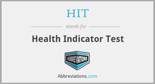 HIT - Health Indicator Test