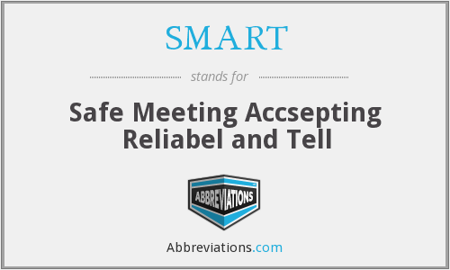 SMART - Safe Meeting Accsepting Reliabel and Tell