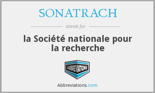 What does SONATRACH stand for?