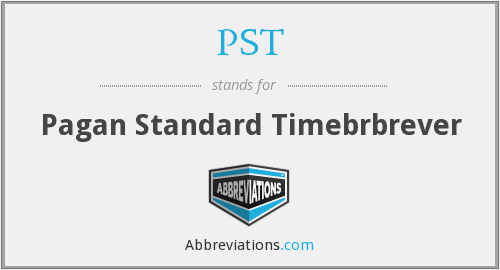 PST - Pagan Standard Timebrbrever