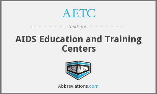 AETC - AIDS Education and Training Centers