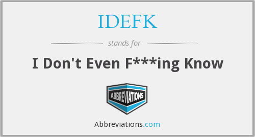 What does IDEFK stand for?