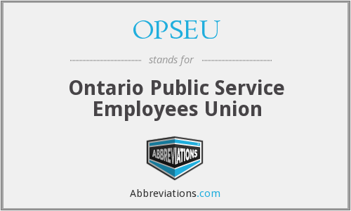 What does OPSEU stand for?