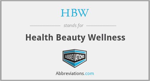 HBW - Health Beauty Wellness