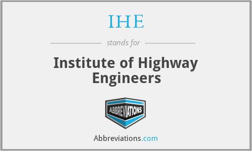 IHE - Institute of Highway Engineers