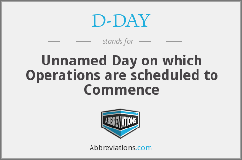 What does D-DAY stand for?
