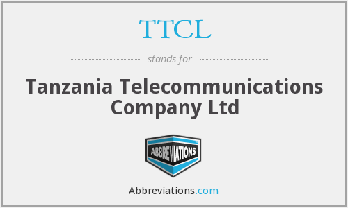TTCL - Tanzania Telecommunications Company Ltd