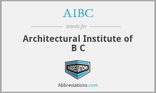 AIBC - Architectural Institute of B C