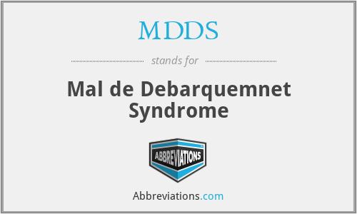 MDDS - Mal de Debarquemnet Syndrome