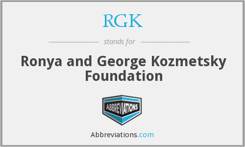 RGK - Ronya and George Kozmetsky Foundation