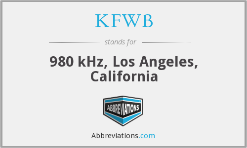 What does KFWB stand for?