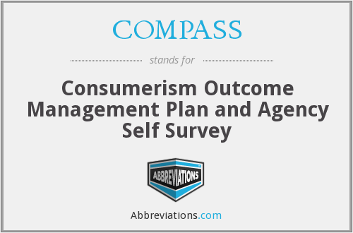 COMPASS - Consumerism Outcome Management Plan and Agency Self Survey