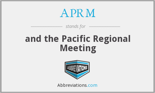 APRM - and the Pacific Regional Meeting