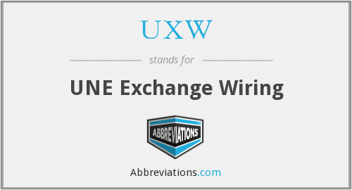 UXW - UNE Exchange Wiring